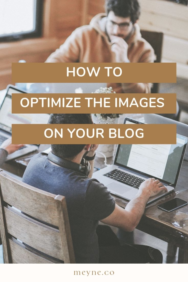 How to optimize the images on your blog
