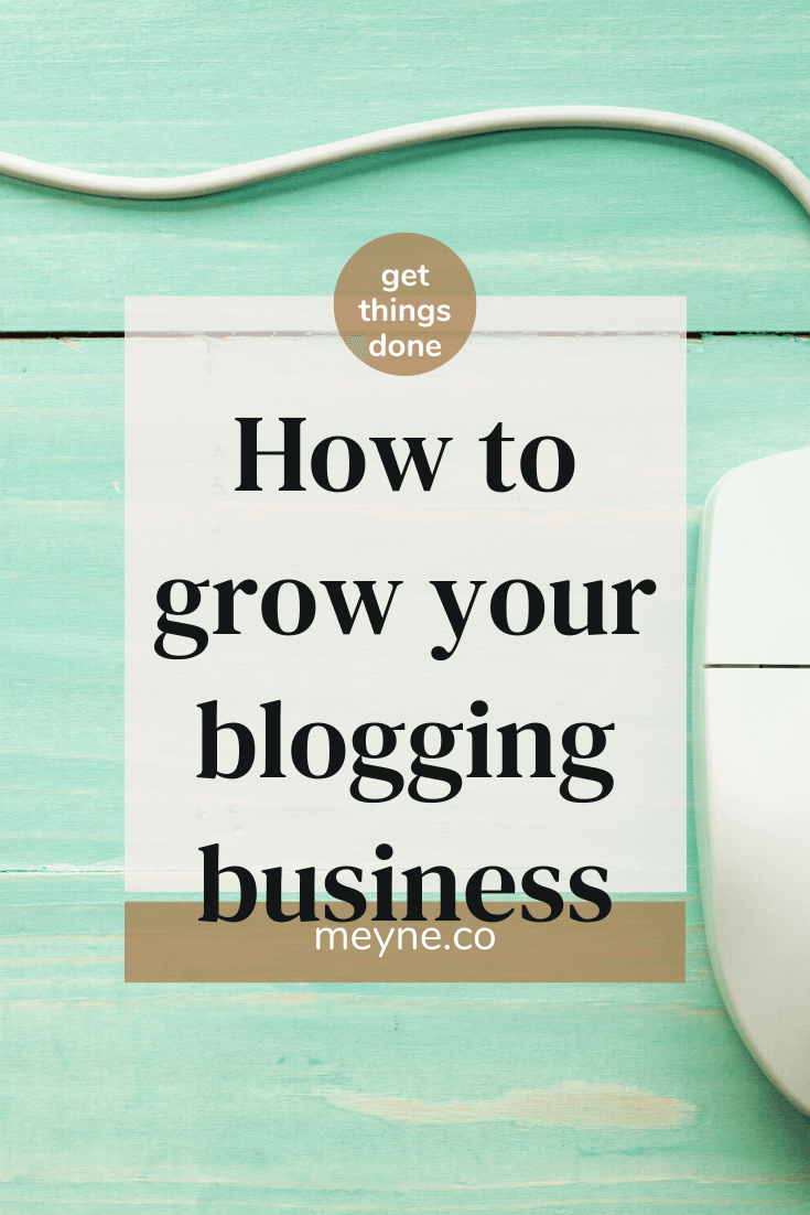How to grow your blogging business