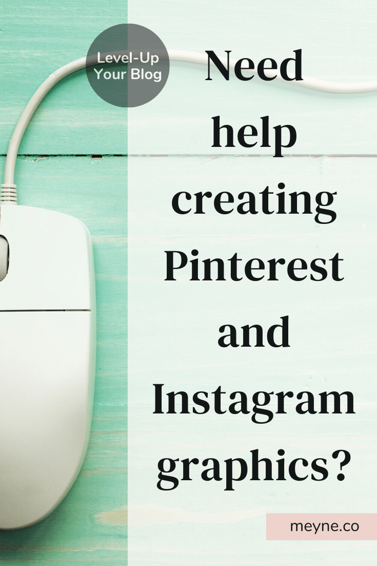 Outsource if you need help creating Pinterest and Instagram Graphics